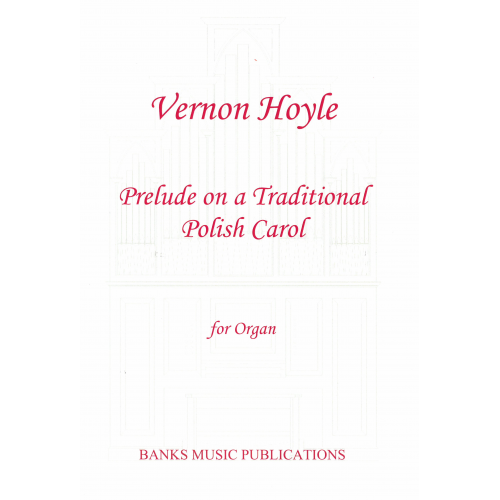 Prelude on a Traditional Polish Carol, recent publications