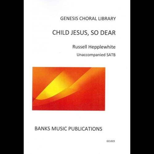Child Jesus, So Dear