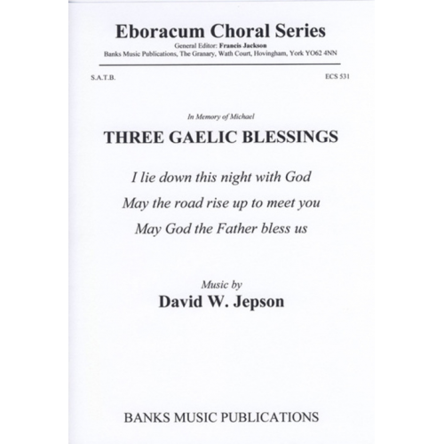 Three Gaelic Blessings, new